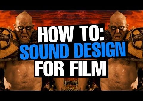 How To: Sound Design For Film [PRO TOOLS]