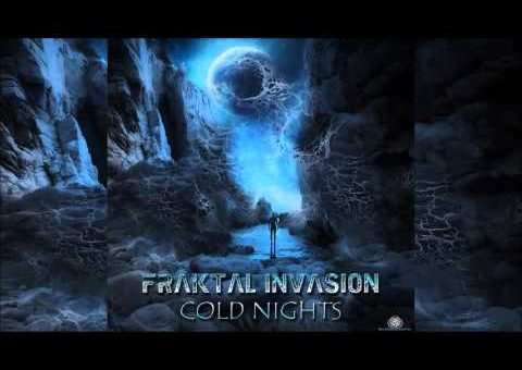 Fraktal Invasion  - Cold Nights | Full Album