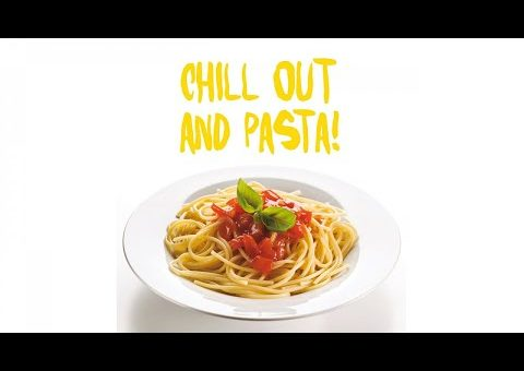 Best Chill Out & Pasta Music! - Top lounge