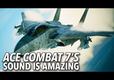 Ace Combat 7's Sound Design Is Amazing