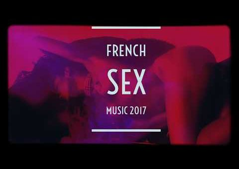 """Lounge ' Chill out ' Ambient- French """"Erotic Whisper"""" Hot song - Electronic Music - Remix 2017"""